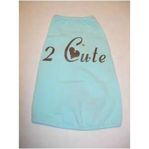 Tank Top with saying 2 Cute Small Blue Dog Clothing