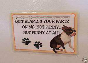 Boston Terrier Funny Fridge Magnet Dont blame farts