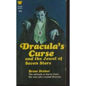 Draculas Curse and the Jewel of Seven Stars Bram Stoker Books