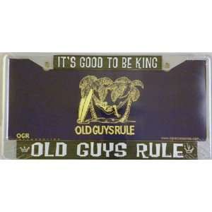 Old Guys Rule, Good To Be King License Plate Frame Automotive